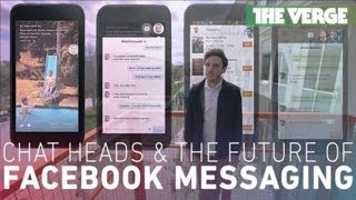 Chat Heads and the future of Facebook Messaging