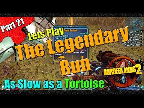 Borderlands 2 | The Legendary Run | Part 21 | As slow as a Tortoise