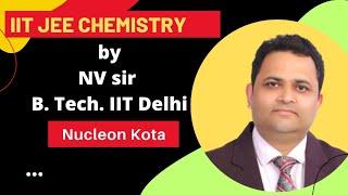 CHEMICAL EQUILIBRIUM # 01 | NV SIR( B.Tech. IIT Delhi)  | IIT JEE MAIN + ADVANCED |  CHEMISTRY