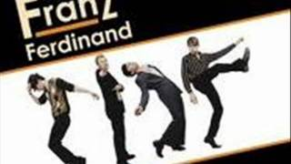Franz Ferdinand - What you Meant