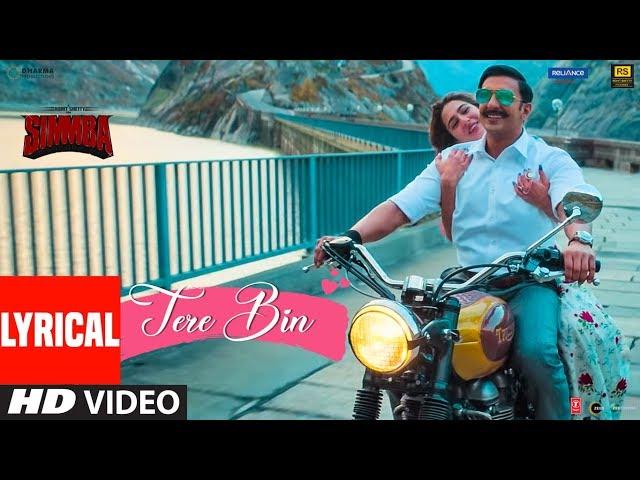 SIMMBA: Tere Bin Lyrical | Ranveer Singh, Sara Ali Khan | Tanishk B, Rahat Fateh Ali Khan, Asees K thumbnail