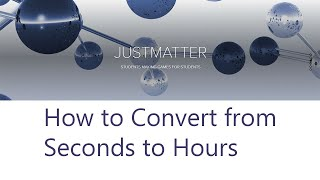 How to convert from Seconds to Hours