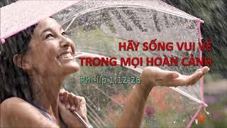 HÃY SỐNG VUI VẺ TRONG MỌI HOÀN CẢNH - Mục sư Nguyễn Phi Hùng