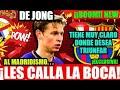EL BARÇA Y DE JONG CALLA AL MADRIDISMO FC BARCELONA NOTICIAS mp3