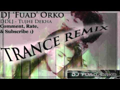 Tujhe Dekha To Yeh Jaana Sanam - Dance Trance Remix - DJ Fuadorko