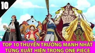 Top 10 thuyền trưởng mạnh nhất từng xuất hiện trong One Piece - Top Anime