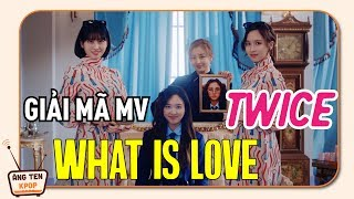 [PHÂN TÍCH MV] TWICE đã học cách yêu như thế nào?