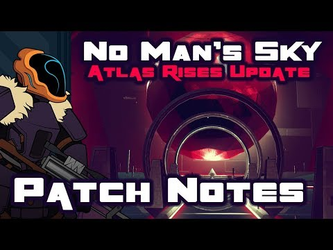 No Man's Sky Update 1.3: Atlas Rises Patchnotes & Analysis