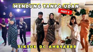 Download lagu TikTok DC Ambyar • Mendung Tanpo Udan Koplo Part 8