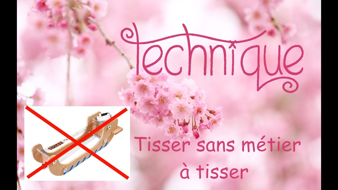 Technique  Tisser Sans M U00e9tier  U00e0 Tisser