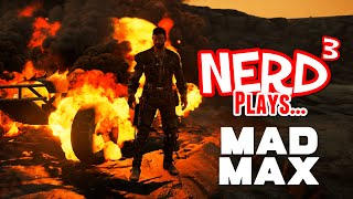 Nerd³ Plays... Mad Max