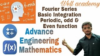 Fourier Series #1 | Basic Integration | Periodic, Odd & Even Function | AEM | GTU (Eng-Hindi)