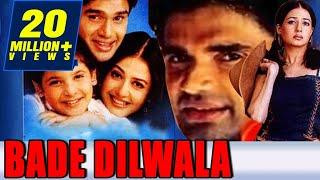 Bade Dilwala 1999 Full Hindi Movie  Sunil Shetty P