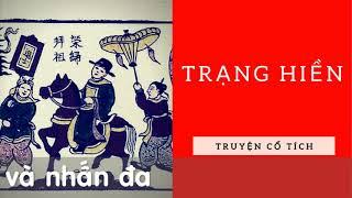 Audio Truyện Truyện Cổ Tích Việt Nam   Trạng Hiền