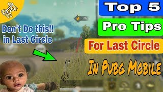 5 Pro Tips to win last Circle in Pubg Mobile || How to Survive in Pubg Mobile || Tips and Tricks