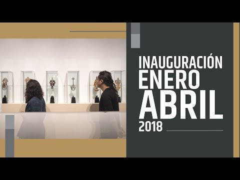 Video Inauguración Enero - Abril 2018 | LHCM