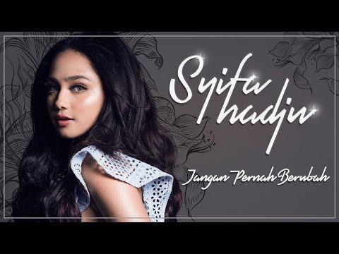 """Download SYIFA HADJU """" JANGAN PERNAH BERUBAH """" Mp4 baru"""