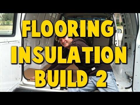 Astro Camper Van Build 2 - Floor Insulation Sound Barrier