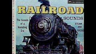 Train & Railroad Sounds(Part 1) on 1958 STEREO Audio Fidelity LP.