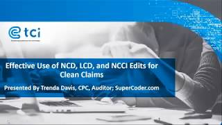 Effective Use of NCD, LCD, and NCCI Edits for Clean