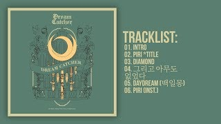 [Full Album] Dreamcatcher(드림캐쳐) - The End of Nightmare (4th Mni Album)