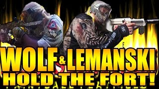 WOLF & LEMANSKI Hold the FORT!!!