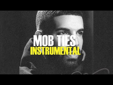 Drake - Mob Ties (Instrumental)