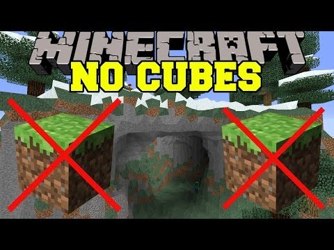 Minecraft: NO CUBES (MINECRAFT IS FOREVER CHANGED!) Mod Showcase
