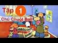 Phim hoạt hình - Chú chuột Bali - Tập 1 -  Animation for Baby