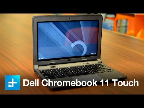 Dell Chromebook 11 Touch - Hands On Review