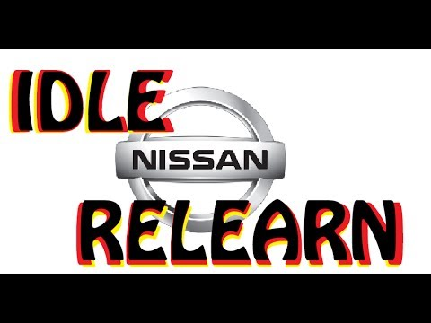 NISSAN ALTIMA - Idle Relearn Procedure - This How To - Works Easy 2005