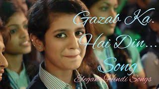 Sensation- Gazab Ka Hai Din - 'I Feel Love' | Priya Prakash Varrier