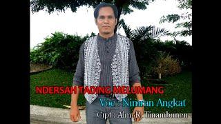 Download Lagu NDERSAH TADING MELUMANG - Nimran Angkat - Nduma Entertainment | Lagu Pakpak Terbaru Gratis STAFABAND