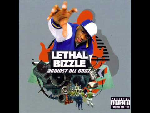 Lethal Bizzle - against all odds