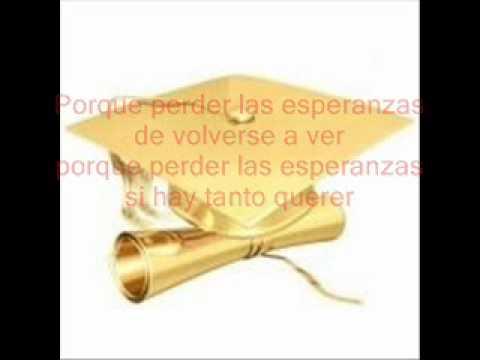 M sica para graduaciones youtube for Cancion adios jardin querido