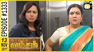 Vamsam - வம்சம் | Tamil Serial | Sun TV |  Epi 1333 | 13/11/2017 | Vision Time