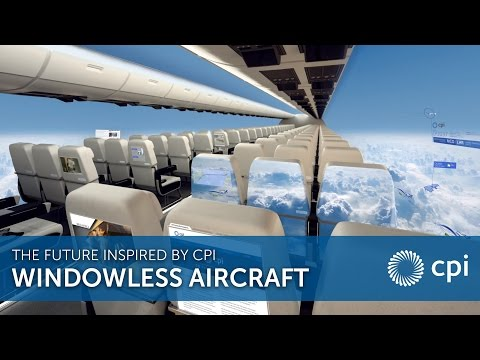 Aerospace Windowless Aircraft - The Future Inspired by CPI