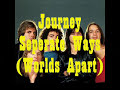 Journey-Separate Ways (Worlds Apart)-lyrics