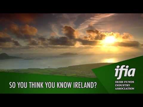 IFIA - So you think you know Ireland ?