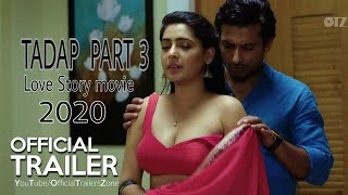 TADAP  PART 3 full movie Trailer 2020||