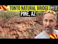 Tonto Natural Bridge, between Pine & Payson, AZ (Pt. 2): Things To Do In Arizona | Phoenix