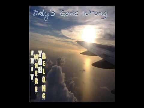 Dalys Gone Wrong - Die Die Die And Then Some
