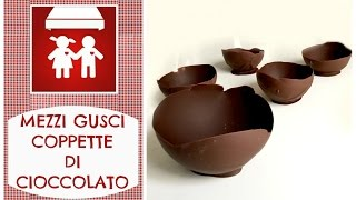Mezzi Gusci / Coppette di Cioccolato  How to make Balloon Chocolate Bowls  (Dolci/ Pasqua) 2C+K