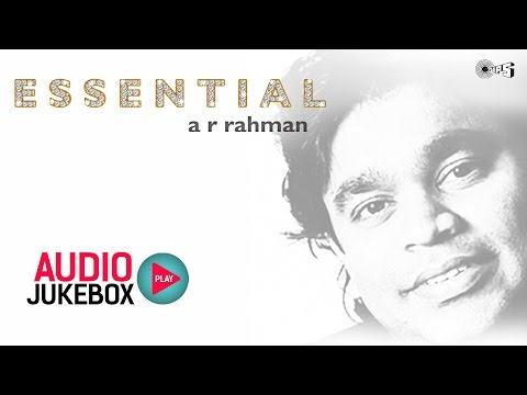 Essential Ar Rahman - Audio Jukebox - Ar Rahman Hits Nonstop video