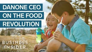 Consumers Are Driving A Food Revolution, According To Danone CEO Emmanuel Faber