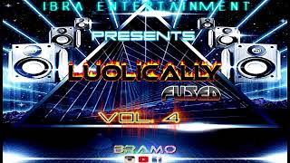 LUOLICALLY FUSED VO. 4 IBRA ENT