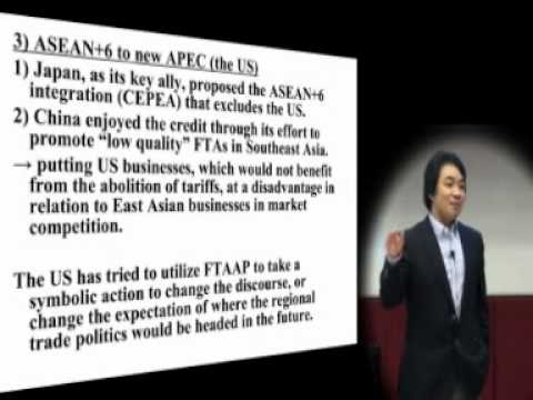 2010 Lee Kuan Yew School of Public Policy - East Asian Regionalism: Power, Interest