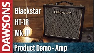 Blackstar HT-1R MkII Amplifier Review