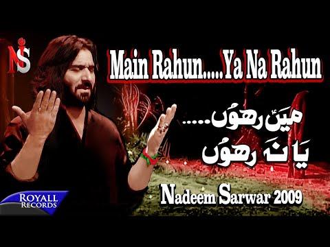 Nadeem Sarwar   Main Rahun Ya Na Rahun   2009