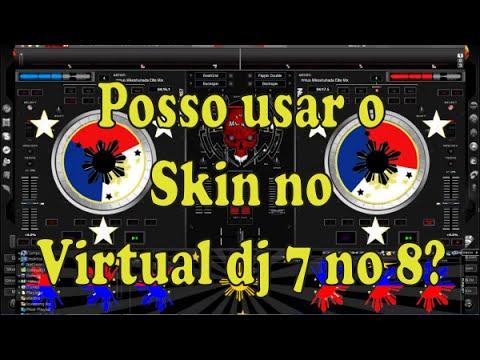 Posso usar skin do virtual dj 7 no VDJ 8 Não!!! Saiba porque